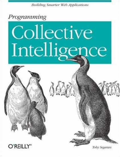 Bestsellers (2007) - Programming Collective Intelligence: Building Smart Web 2.0 Applications by Toby