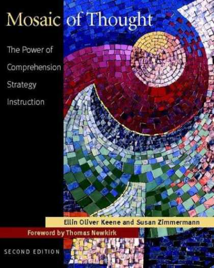 Bestsellers (2007) - Mosaic of Thought, Second Edition: The Power of Comprehension Strategy Instructi