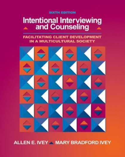 Bestsellers (2007) - Intentional Interviewing and Counseling: Facilitating Client Development in a Mu