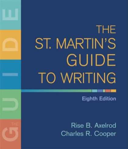 Bestsellers (2007) - The St. Martin's Guide to Writing by Rise B. Axelrod