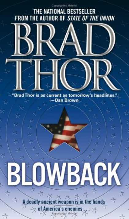 Bestsellers (2007) - Blowback: A Thriller by Brad Thor