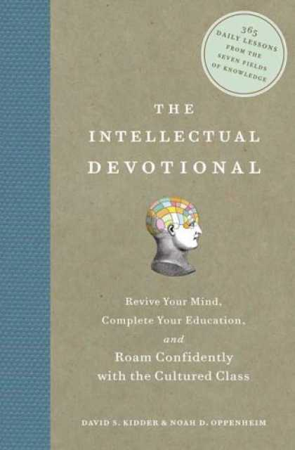 Bestsellers (2007) - The Intellectual Devotional: Revive Your Mind, Complete Your Education, and Roam