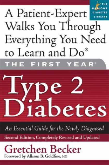 Bestsellers (2007) - The First Year: Type 2 Diabetes: An Essential Guide for the Newly Diagnosed (Fir