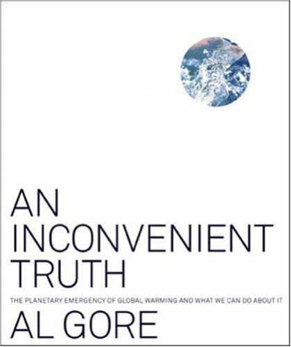 Bestsellers (2007) - An Inconvenient Truth: The Planetary Emergency of Global Warming and What We Can