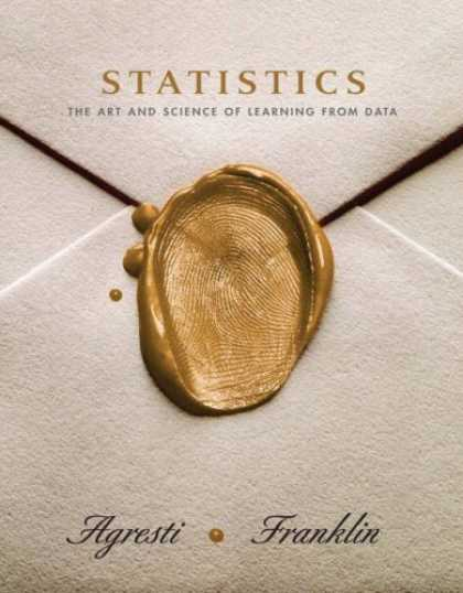 Bestsellers (2007) - Statistics: The Art and Science of Learning From Data by Alan Agresti