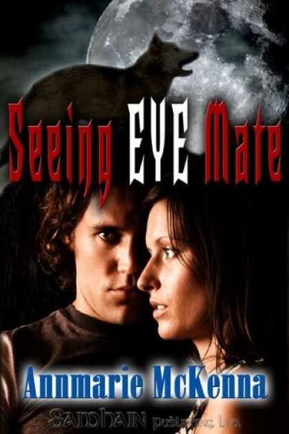 Bestsellers (2007) - Seeing Eye Mate (Mates, Book 1) by Annmarie McKenna