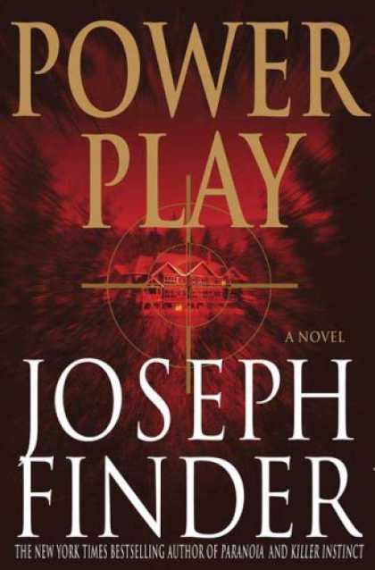 Bestsellers (2007) - Power Play by Joseph Finder