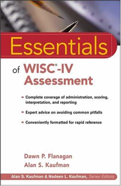 Bestsellers (2007) - Essentials of WISC-IV Assessment (Essentials of Psychological Assessment) by Daw