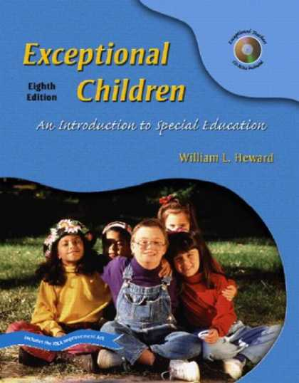 Bestsellers (2007) - Exceptional Children: An Introduction to Special Education (8th Edition) by Will