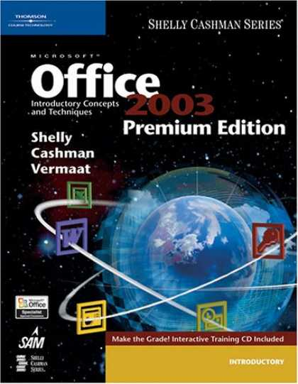 Bestsellers (2007) - Microsoft Office 2003: Introductory Concepts and Techniques by Misty E. Vermaat,