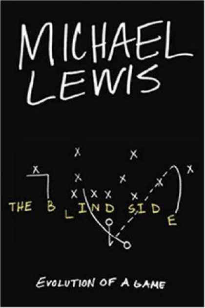 Bestsellers (2007) - The Blind Side: Evolution of a Game by Michael Lewis