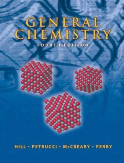 Bestsellers (2007) - General Chemistry (4th Edition) by John W. Hill
