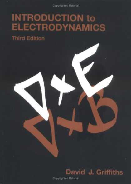 Bestsellers (2007) - Introduction to Electrodynamics (3rd Edition) by David J. Griffiths