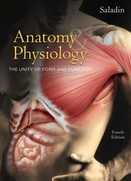 Bestsellers (2007) - Anatomy & Physiology: The Unity of Form and Function by Kenneth S. Saladin