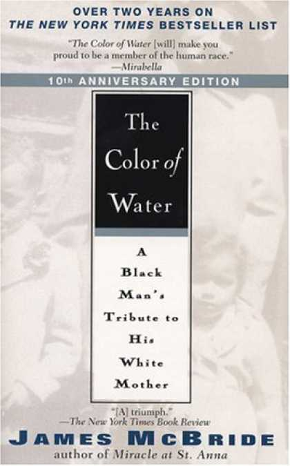 Bestsellers (2007) - The Color of Water 10th Anniversary Edition by James McBride