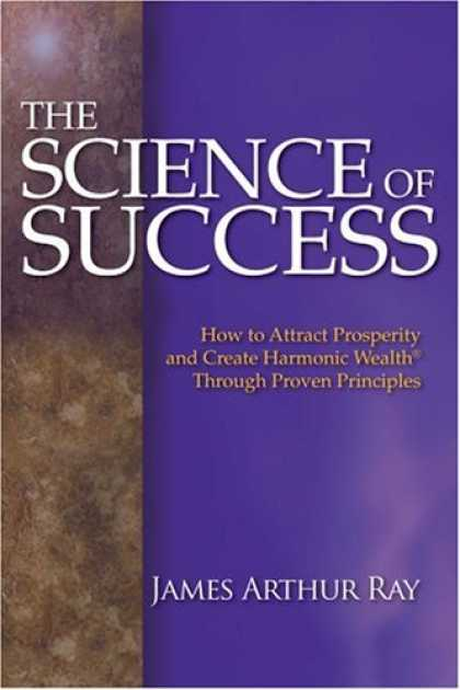 Bestsellers (2007) - The Science of Success: How to Attract Prosperity and Create Harmonic Wealth Thr