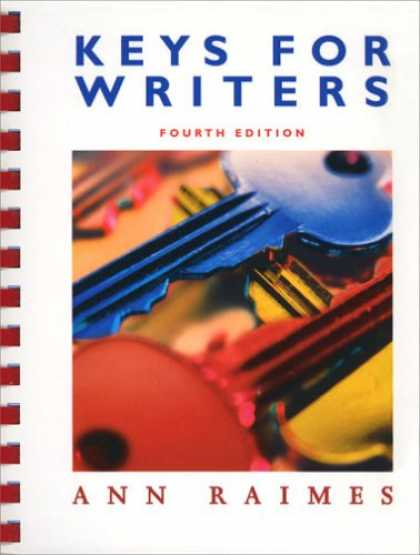 Bestsellers (2007) - Keys For Writers, Fourth Edition by Ann Raimes
