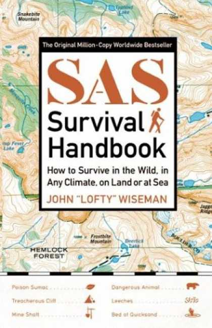 Bestsellers (2007) - SAS Survival Handbook: How to Survive in the Wild, in Any Climate, on Land or at