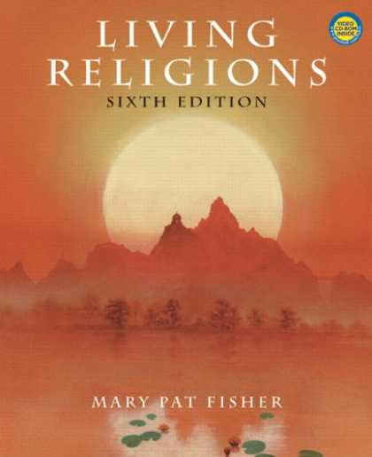 Bestsellers (2007) - Living Religions w/CD (6th Edition) by Mary Pat Fisher