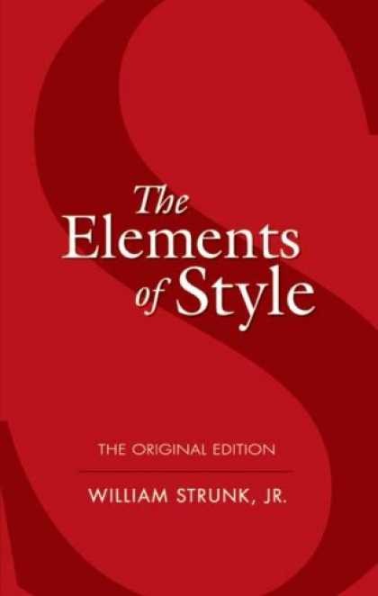 Bestsellers (2007) - The Elements of Style: The Original Edition by William Strunk