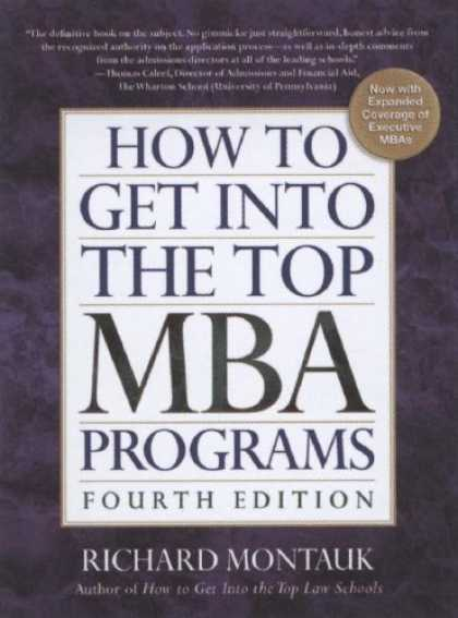 Bestsellers (2007) - How To Get Into the Top MBA Programs, 4th Edition (How to Get Into the Top Mba P