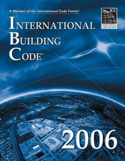 Bestsellers (2007) - 2006 International Building Code - Softcover Version: Softcover Version (Interna