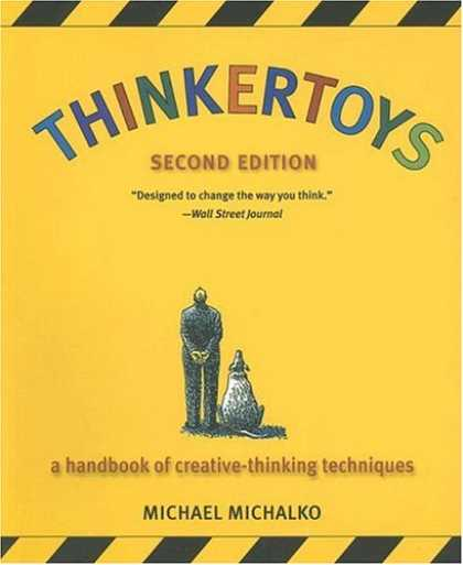 Bestsellers (2007) - Thinkertoys: A Handbook of Creative-Thinking Techniques (2nd Edition) by Michael