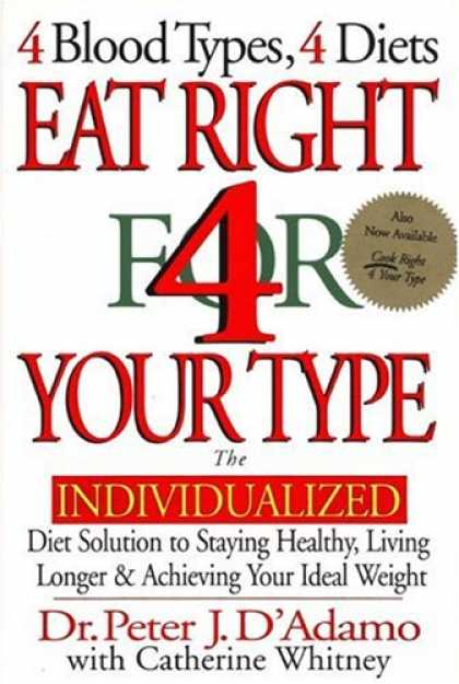 Bestsellers (2007) - Eat Right 4 Your Type: The Individualized Diet Solution to Staying Healthy, Livi