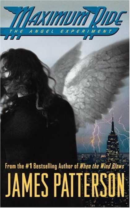 Bestsellers (2007) - Maximum Ride : The Angel Experiment (Teen's Top 10 (Awards)) by James Patterson