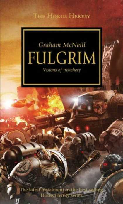 Bestsellers (2007) - Fulgrim (The Horus Heresy) by Graham McNeill