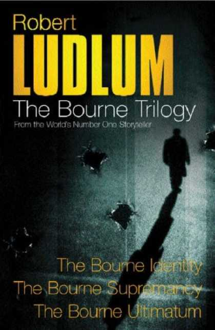 Bestsellers (2007) - Three Great Novels - The Bourne Trilogy (Great Novels) by Robert Ludlum