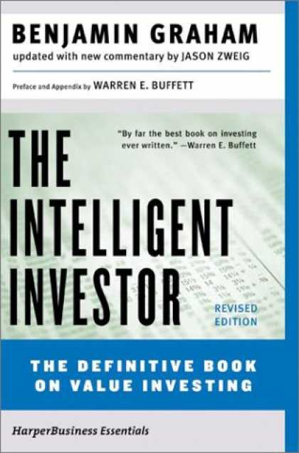 Bestsellers (2007) - The Intelligent Investor: The Definitive Book on Value Investing. A Book of Prac