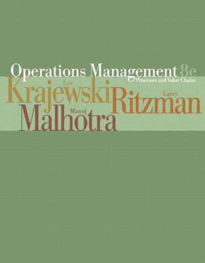 Bestsellers (2007) - Operations Management: Processes and Value Chains, 8th edition by Lee J. Krajews
