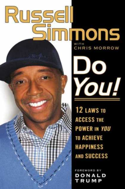 Bestsellers (2007) - Do You!: 12 Laws to Access the Power in You to Achieve Happiness and Success by