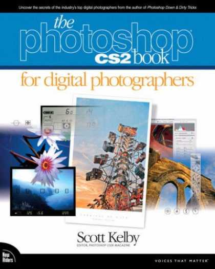 Bestsellers (2007) - The Photoshop CS2 Book for Digital Photographers (Voices That Matter) by Scott K
