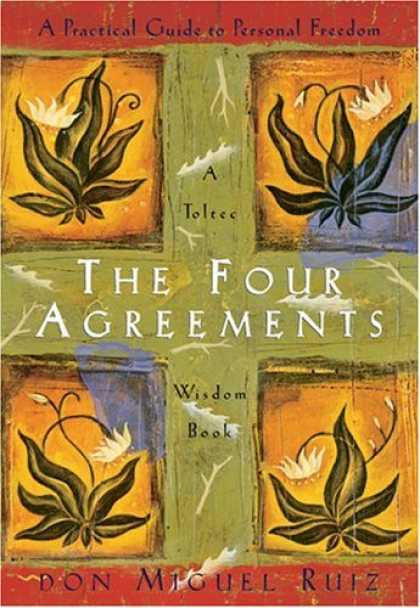 Bestsellers (2007) - The Four Agreements: A Practical Guide to Personal Freedom (A Toltec Wisdom Book