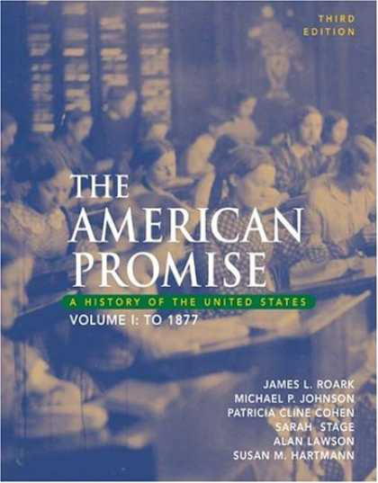 Bestsellers (2007) - The American Promise: A History of the United States, Volume I: To 1877 by James