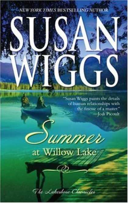 Bestsellers (2007) - Summer At Willow Lake (Lakeshore Chronicles) by Susan Wiggs