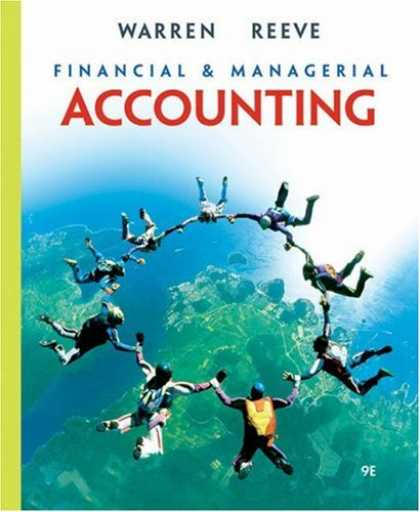 Bestsellers (2007) - Financial & Managerial Accounting by Carl S. Warren