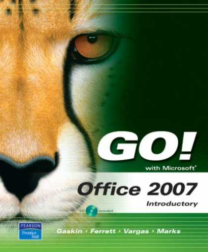 Bestsellers (2007) - GO! with Microsoft Office 2007 Introductory (Go! Series) by Shelley Gaskin
