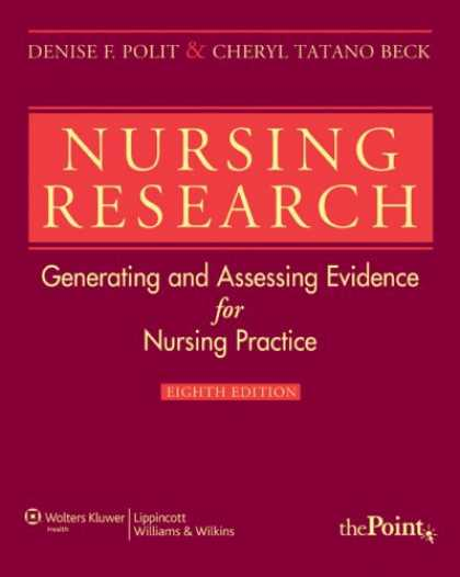 Bestsellers (2007) - Nursing Research: Generating and Assessing Evidence for Nursing Practice (Nursin