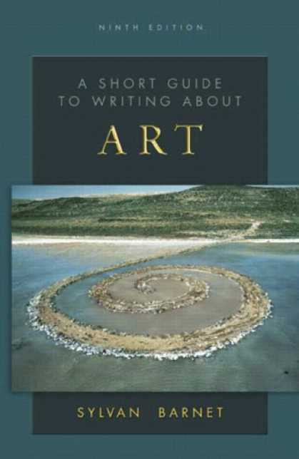 Bestsellers (2007) - A Short Guide to Writing About Art (The Short Guide Series) by Sylvan Barnet