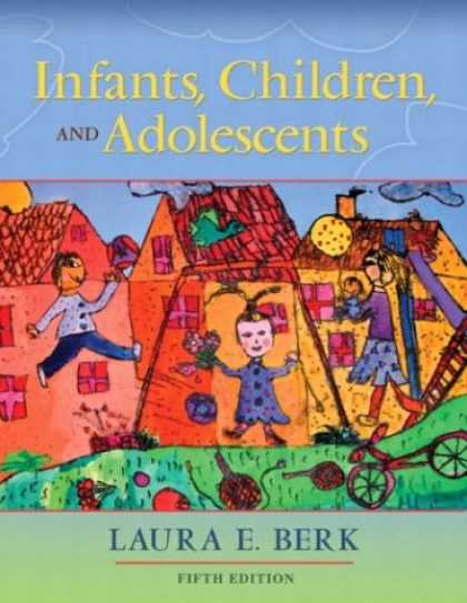 Bestsellers (2007) - Infants, Children, and Adolescents (5th Edition) (MyDevelopmentLab Series) by La