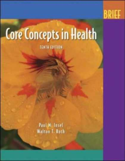 Bestsellers (2007) - Core Concepts In Health Brief with PowerWeb by Paul M. Insel