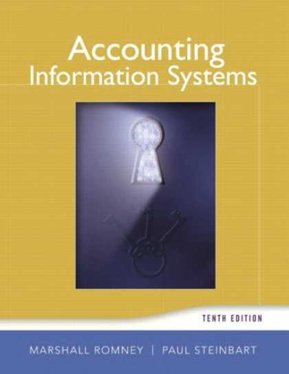 Bestsellers (2007) - Accounting Information Systems (10th Edition) (Accounting Information Systems) b