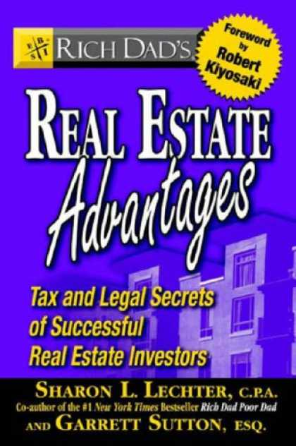 Bestsellers (2007) - Rich Dad's Real Estate Advantages: Tax and Legal Secrets of Successful Real Esta