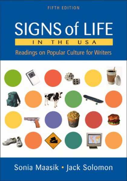 Bestsellers (2007) - Signs of Life in the USA: Readings on Popular Culture for Writers by Sonia Maasi