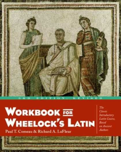 Bestsellers (2007) - Workbook for Wheelock's Latin by Paul T. Comeau