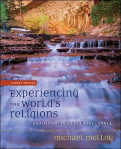 Bestsellers (2007) - Experiencing the World's Religions by Michael Molloy