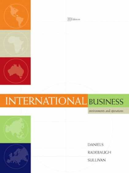 Bestsellers (2007) - International Business: Environments and Operations (11th Edition) (Pie) by John